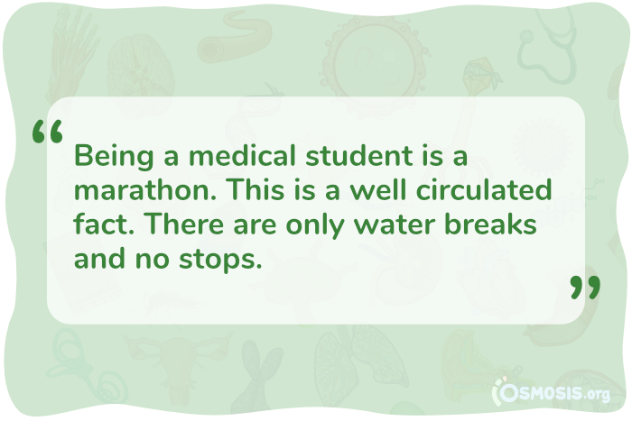 Osmosis illustration of a quote illustrating the marathon-like nature of medical school.