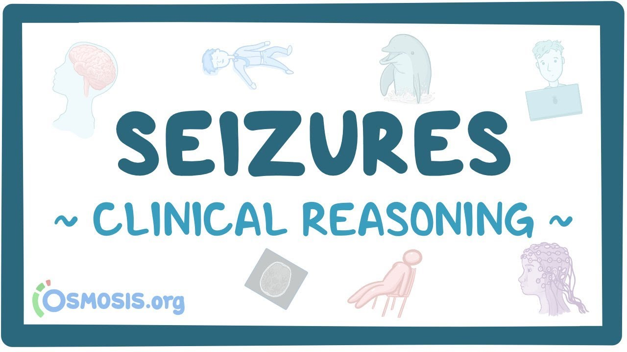 Clinical Reasoning: Seizures